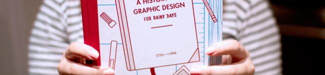 Une histoire du design graphique pour les jours de pluie