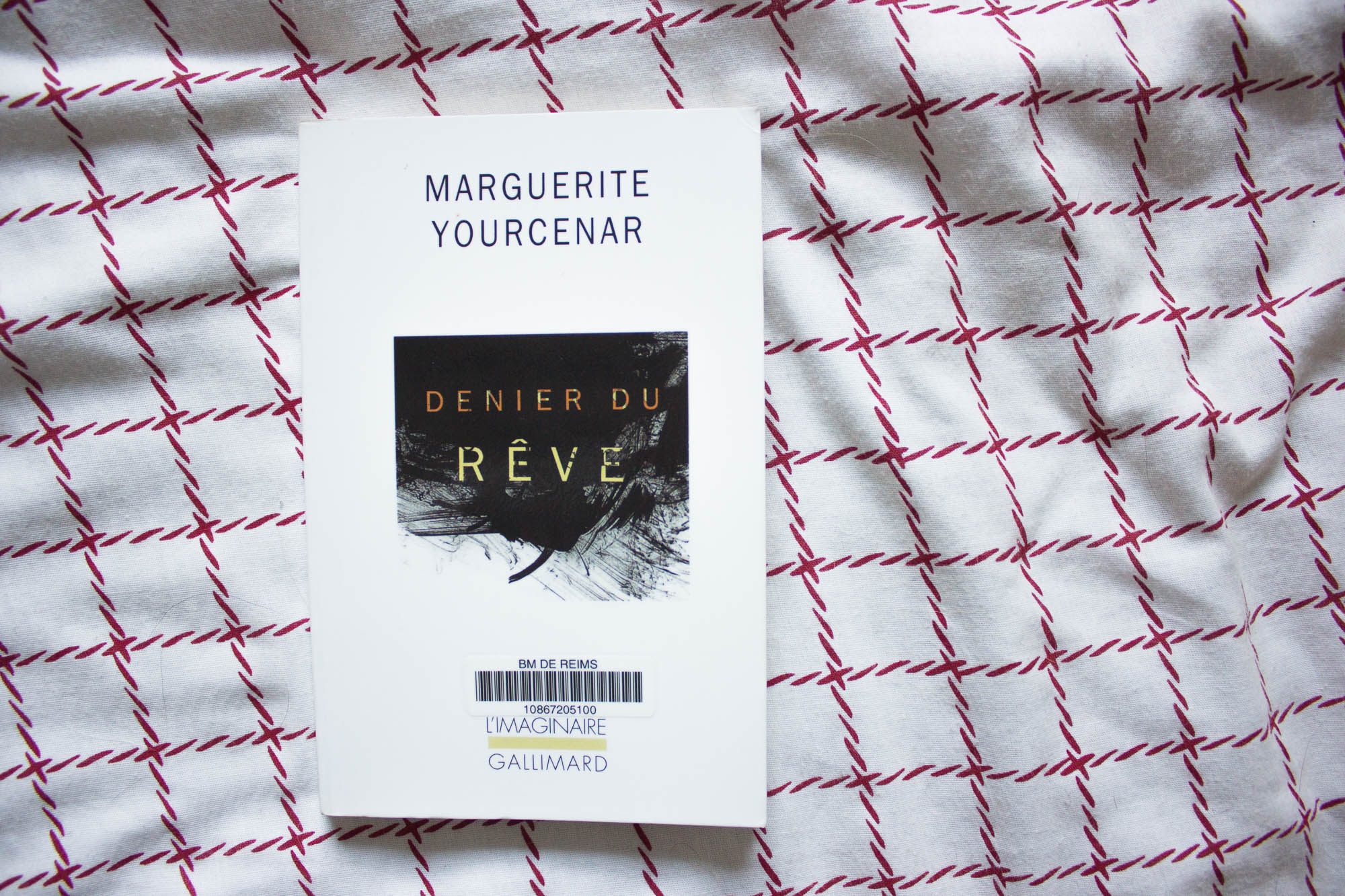Denier du rêve, par Marguerite Yourcenar, surprenant de contemporain