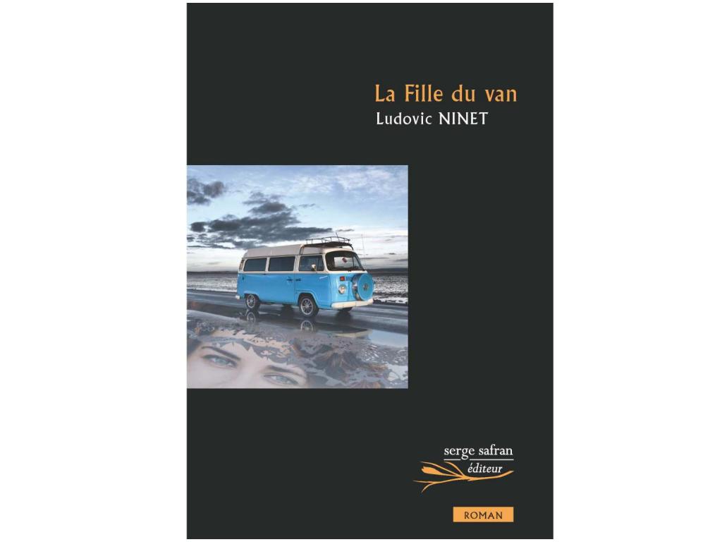 «La fille du van» par Ludovic Ninet